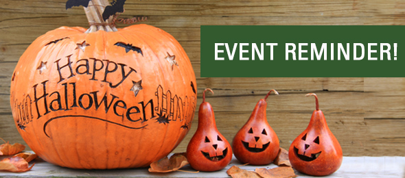 Halloween Extravaganza Reminder – Friday, Oct 31. 6pm